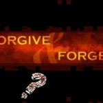 Mengampuni dan Melupakan