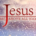 Ada Kekuatan di Dalam Nama Yesus